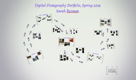 Digital Photography Portfolio, Spring 2014-Sarah Resman