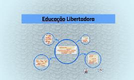 """""""A educação deve ser integradora, integrando os estudantes e"""