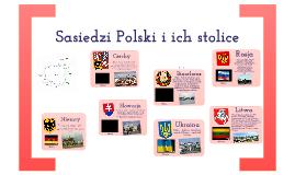 Sąsiedzi Polski i ich stolice