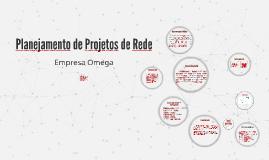 Planejamento de Projetos de Rede