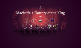 Political influences on themes in Macbeth