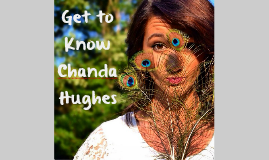 Get to Know Chanda Hughes