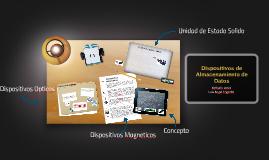 Copy of Dispositivos de Almacenamiento
