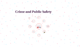 Crime and Public Safety