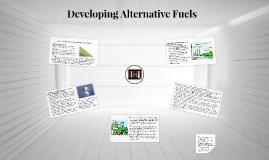 Developing Alternative Fuels