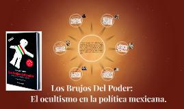 José Gil Olmos / Los Brujos Del Poder.