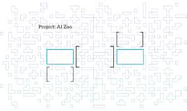 Project: Al Zoo