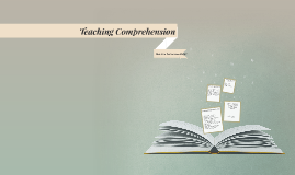 Teaching Comprehension