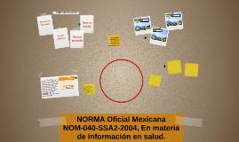 NORMA Oficial Mexicana NOM-040-SSA2-2004, En materia de info