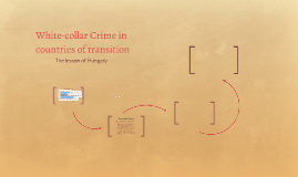 White-collar Crime in countries of transition