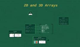 2D and 3D Arrays