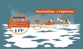 Copy of Racionalismo y Empirismo