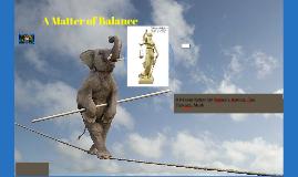 Copy of A Matter of Balance