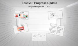 FestiVR: Progress Update