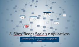 Comunicação espacial, promoção e divulgação em museus_ 6. Sites, Redes Sociais e Aplicativos