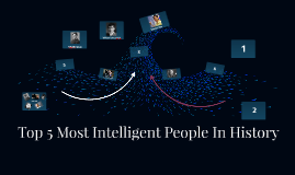 Top 5 most intelligent people in history