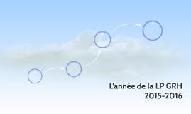 L'année de la LP GRH 2015-2016