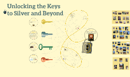 Unlocking the Keys to Silver and Beyond