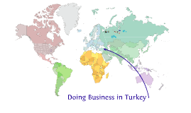 Copy of Doing Business In Turkey