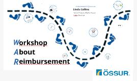 TX and VA: Let's Go to WAR: Workshop About Reimbursement