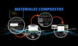Copy of MATERIALES COMPUESTOS