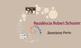 Residência Robert Schuster Final