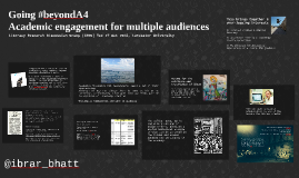 Going beyond A4: Academic engagement for multiple audiences
