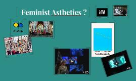 Feminist Asthetics