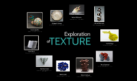 Exploration of Texture