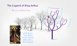Copy of The Legend of King Arthur