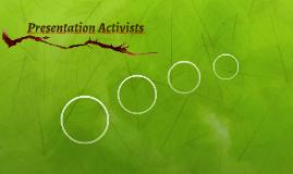 Presentation Activists