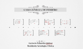 CASO CLINICO 2 DE FEBRERO