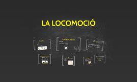 LA LOCOMOCIÓ