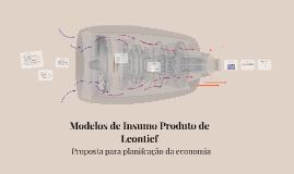Modelos de Insumo Produto de Leontieff