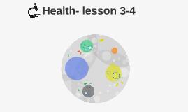 Health- lesson 3-4