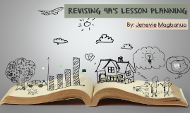 REVISING 4A'S LESSON PLANNING
