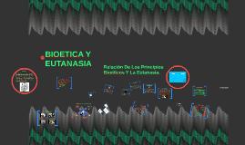 Bioetica Y Eutanasia