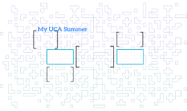 My UCA Summer