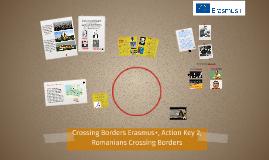 Crossing Borders Erasmus+, Action Key 2, Romanians Crossing