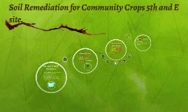 Phytoremediation Tactics for Community Crops