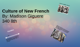Culture of New French