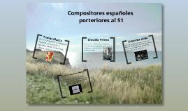 Compositores españoles posteriores al 51