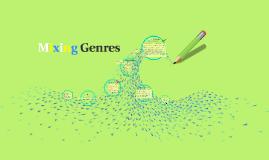 Mixing Genres