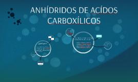 ANHÍDRIDOS DE ACÍDOS CARBOXÍLICOS