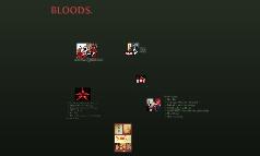 BLOODS.