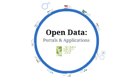 Open Data: Portals and Applications