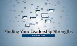 Finding Your Leadership Strengths