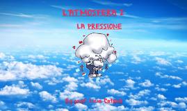 Atmosfera 2 : la pressione
