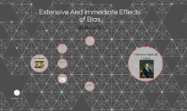 The Effects of Bias