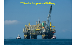 IT SUPPORT SERVICES AND DELIVERY